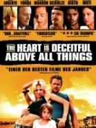 Srdce je zrádná děvka (The Heart Is Deceitful Above All Things)