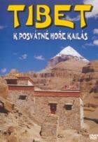 Tibet: k posvátné hoře Kailash (Tibet - k posvátné hoře Kailás)