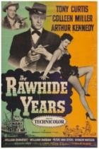 Léta ponížení (The Rawhide Years)