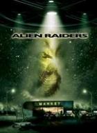Neznámí vetřelci (Alien Raiders)