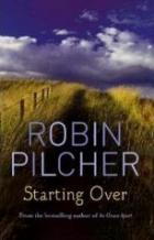 Robin Pilcher: Začít znovu