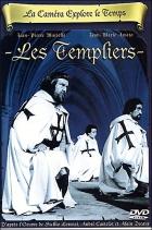 Templáři (La caméra explore le temps: Les Templiers)