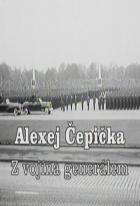 Alexej Čepička - Z vojína generálem
