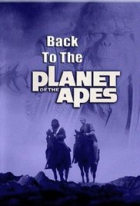Návrat na Planetu opic (Back to the Planet of the Apes)