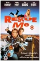 Zachraň mě (Rescue Me)
