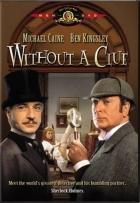 Není Sherlock jako Holmes (Without a Clue)