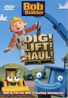 Bob the Builder: Dig, Lift, Haul
