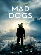 Mad Dogs: Pilot