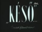 Pozdě (Késö)