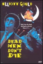 Mrtví neumírají (Dead Men Don't Die)