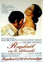 Rafael čili prostopášník (Raphaël ou le débauché)