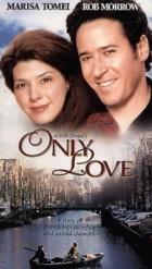 Jenom láska (Only Love)