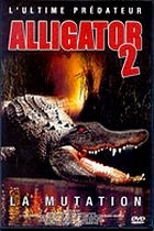 Aligátor 2: Mutace (Alligator II: The Mutation)