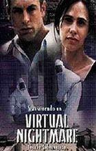 Virtuální hrozba (Virtual Nightmare)
