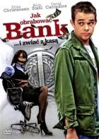 Jak vykrást banku (How to Rob a Bank)