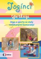 Jogínci sportují