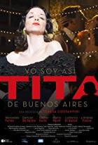 To jsem já, Tita z Buenos Aires (Yo soy así, Tita de Buenos Aires)