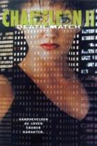 Chameleon II: Death Match