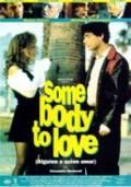 Někoho milovat (Somebody to Love)