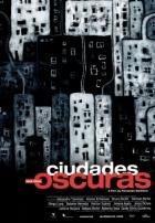 Temná města (Ciudades oscuras)