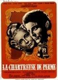 Věznice parmská (La Chartreuse de Parme)