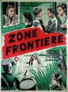 Hraniční pásmo (Zone frontière)