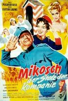 Mikosch, der Stolz der Kompanie