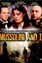 Mussolini a já