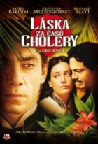 Láska za časů cholery (Love in the Time of Cholera)
