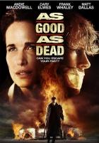 Živý nebo mrtvý? (As Good as Dead)