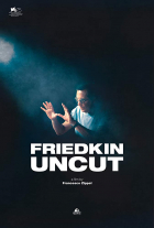 Friedkin Uncut