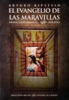 Evangelium zázraků aneb nový Jeruzalém (El Evangelio de las Maravillas)