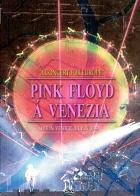 Pink Floyd v Benátkách (Pink Floyd -Live in Venezia)