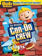 Bob the Builder: The Ultimate Can-Do Crew