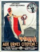 K urnám, občané! (Aux urnes, citoyens!)