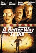 Nejlepší způsob jak zemřít (A Better Way to Die)