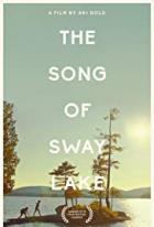 Píseň jezera Sway (The Song of Sway Lake)