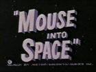 Myš do vesmíru