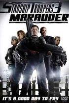 Hvězdná pěchota 3: Skrytý nepřítel (Starship Troopers 3: Marauder)