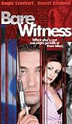 Odhalený svědek (Bare Witness)