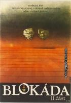 "Blokáda - II (Blokada - (Leningradskij metronom, Operacija ""Iskra""))"