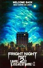 Hrůzná noc 2 (Fright Night Part II)