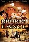 Zlomené kopí (Broken Lance)