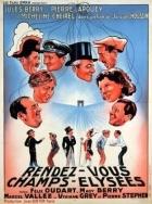 Schůzka na Champs-Elysées (Rendez-vous aux Champs-Elysées)