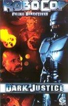 Robocop: Temná spravedlnost (RoboCop: Dark Justice)