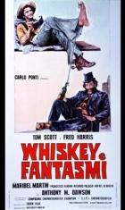 Whisky a duchové (Fantasma en el Oeste)