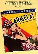 Ach, Carmelo! (¡Ay, Carmela!)