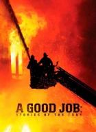 FDNY - příběhy hasičů z New York City (A Good Job: Stories of the FDNY)