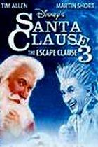 Santa Claus 3: Úniková klauzule (The Santa Clause 3: The Escape Clause)