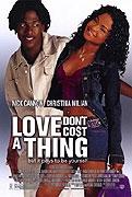 Láska nic nestojí (Love Don´t Cost a Thing)